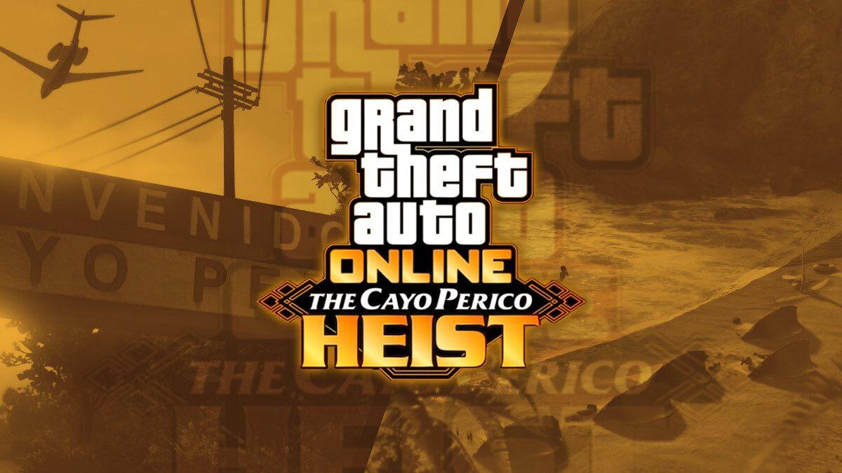 GTA Online: Golpe a Cayo Perico, una nueva aventura